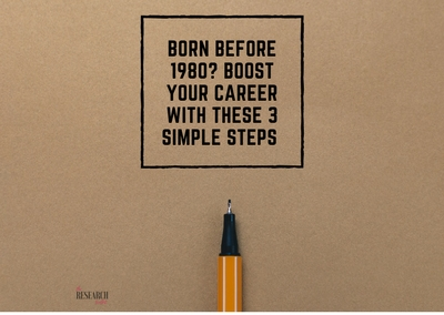 Born before 1980? Boost your career with these 3 simple steps