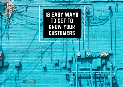 18 easy ways to get to know your customers