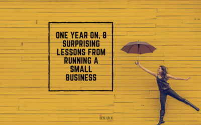 One year on, 8 surprising lessons from running a small business